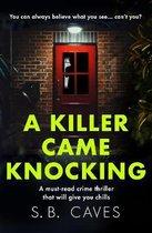 A Killer Came Knocking