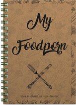 Afbeelding van My Foodporn, jouw persoonlijke receptenboek | Blanco receptenboek | Invulboek | Gerecycled papier | A5 | Vaderdag kado