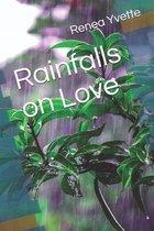 Rainfalls on Love