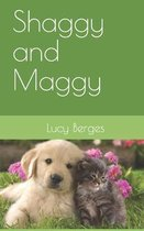 Shaggy and Maggy