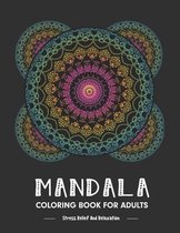 Mandala Coloring Book For Adults Stress Relieving