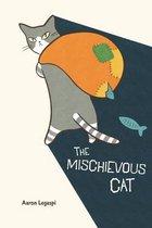 The Mischievous Cat
