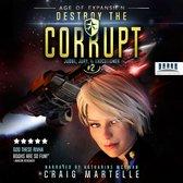 Destroy The Corrupt