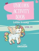 Unicorn Activity Book: Unicorn Letter Tracing with Unicorn Coloring Pages