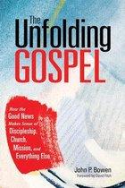 The Unfolding Gospel