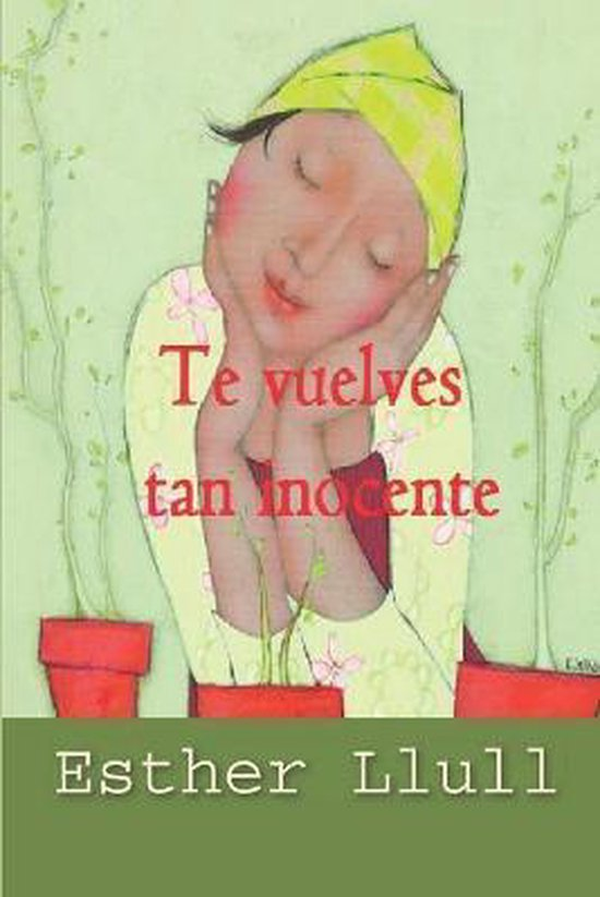 Te vuelves tan inocente