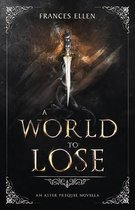 A World To Lose