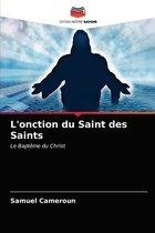 L'onction du Saint des Saints