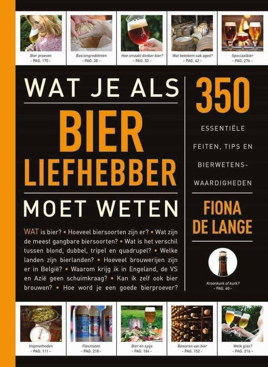 Boek cover Wat je als bierliefhebber moet weten van Fiona de Lange (Paperback)