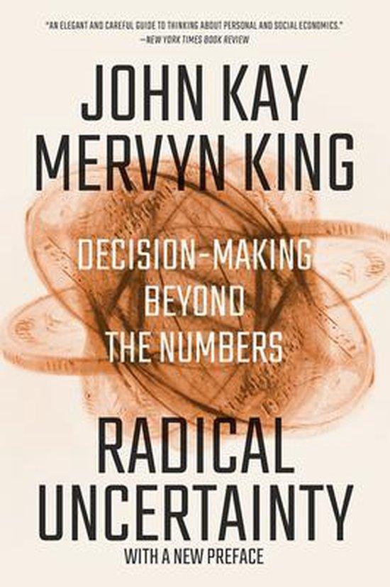 Boek cover Radical Uncertainty van John Kay (Paperback)