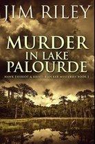 Murder in Lake Palourde