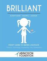 Brilliant Activity Book Volume 3- Aviation (Kids Version)