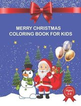 Merry Christmas Coloring Book for Kids age 3-8