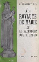 La royauté de Marie et le sacerdoce des fidèles