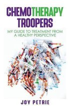 Chemotherapy Troopers