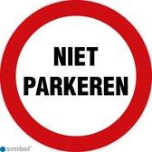 Simbol - Stickers Niet Parkeren - Verboden Te Parkeren - Duurzame Kwaliteit - Formaat ø 25 cm.