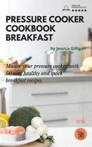 Pressure Cooker Cookbook Breakfast