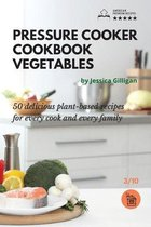 Pressure Cooker Cookbook Vegetables