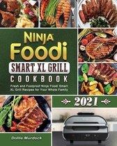 Ninja Foodi Smart XL Grill Cookbook 2021