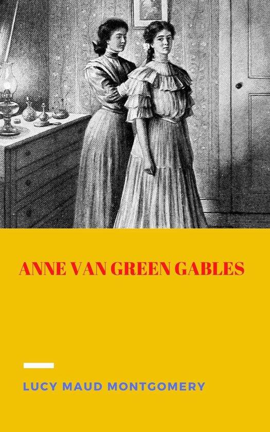 Boek cover Anne van Green Gables van Lucy Maud Montgomery (Onbekend)