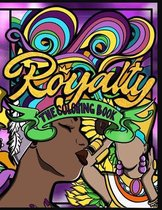 Royalty: The Coloring Book