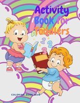 Activity Book for Toddlers: Awesome Activities for Kids Included Coloring Page, Word Search, Mazes, Sudoku for Children