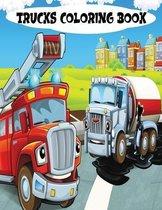 Trucks Coloring Book: monster trucks coloring books for kids - coloring book for kids ages 2-4 trucks - trucks coloring books for kids ages