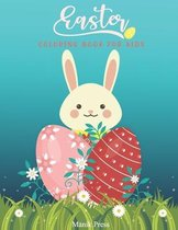 Easter Coloring Book For Kids: A Fun and Easy Easter Eggs & Bunny Coloring Pages for Kids, Toddlers & Preschool