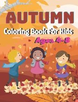 Autumn Coloring Book For Kids Ages 4-8