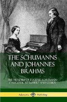 The Schumanns and Johannes Brahms