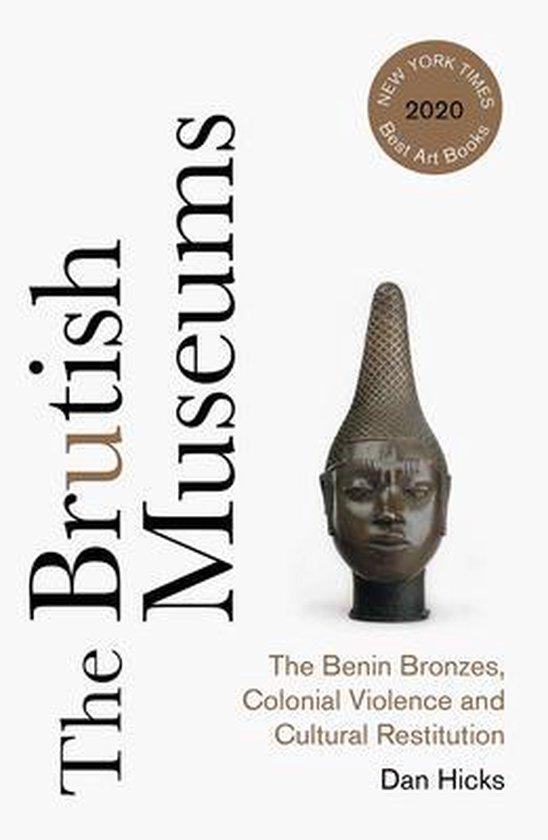 Boek cover The Brutish Museums van Dan Hicks (Paperback)