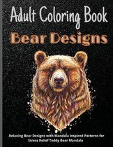 Adult Coloring Book Bear Designs