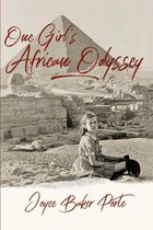 ONE GIRL'S AFRICAN ODYSSEY