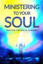 Ministering to Your Soul