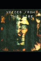 Voices From the Fire