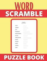 Word Scramble Puzzle Book: Word Jumbles Puzzle Books for adults, Fun Activity Games for Adults