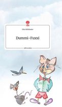 Dummi-Fuxxi. Life is a Story - story.one