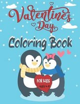 Valentine's Day Ccoloring Book For Kids Ages 4-8: for Boys And Girls, Pages with Cute Animals, Penguins, Cupid, Hearts, ...and more! Fun Coloring Page