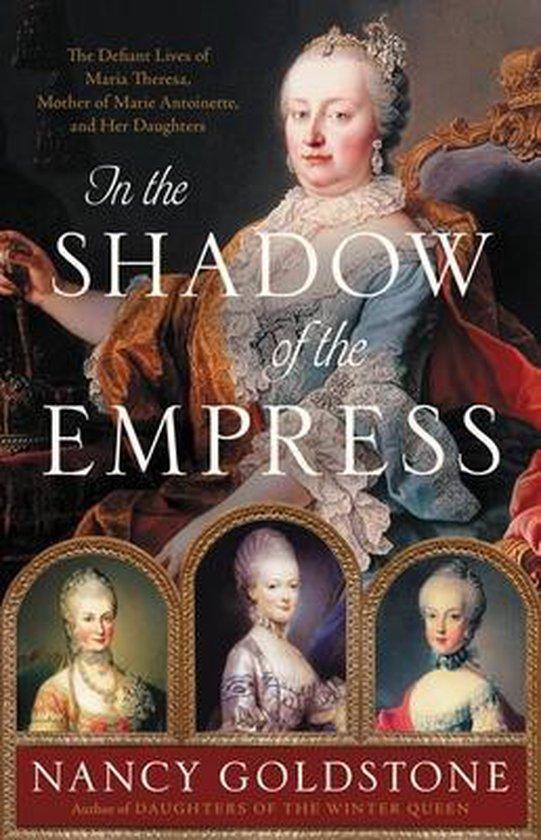 Boek cover In the Shadow of the Empress van Nancy Goldstone (Hardcover)