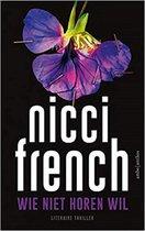 Boek cover Wie niet horen wil van Nicci French (Paperback)