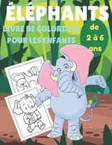 Elephant livre de coloriage pour les enfants de 2 a 6 ans