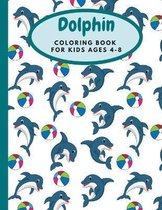 Dolphin Coloring Book For Kids Ages 4-8