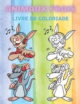 Animaux Frais - Livre de Coloriage