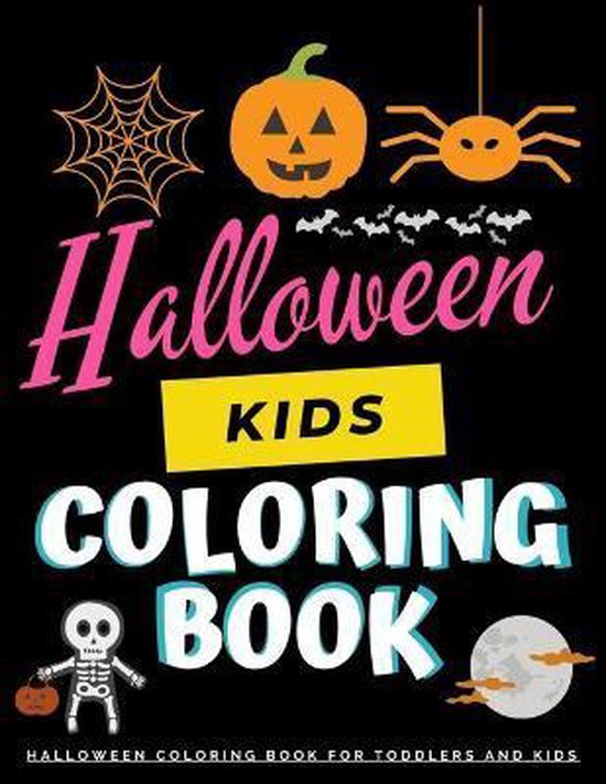 Halloween Kids Coloring Book - Halloween Coloring Books for Toddlers and Kids
