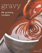 88 Yummy Gravy Recipes