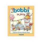 Boek cover Boek Bobbi Is Jarig van Ingeborg Bijlsma (Hardcover)