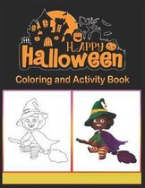 Halloween Coloring and Activity Book: Children Coloring Workbooks for Kids