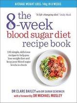 Boek cover The 8-Week Blood Sugar Diet Recipe Book van Claire Bailey