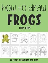 How to Draw Frogs for Kids