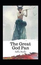 The Great God Pan Illustrated Edition